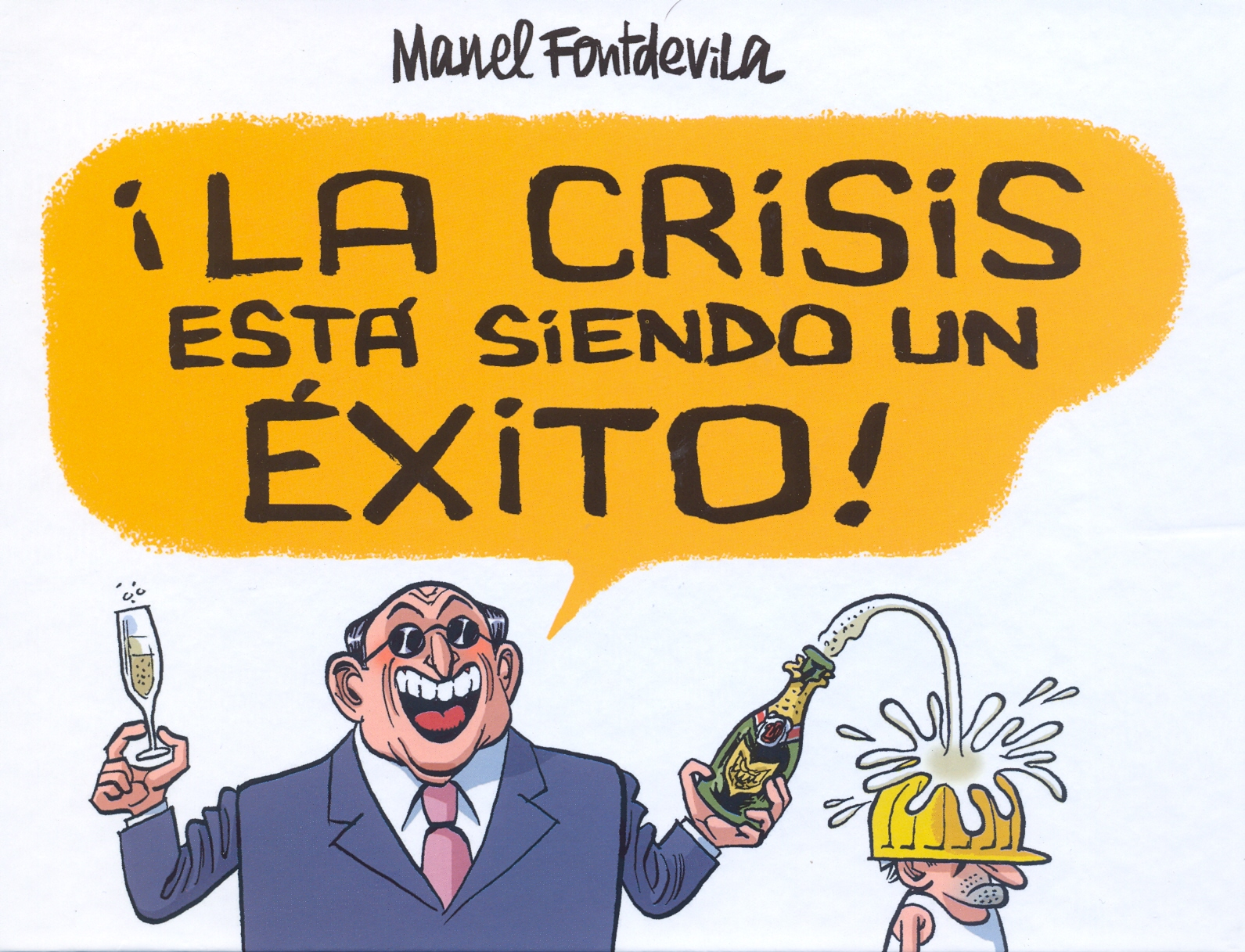 Manel Fontdevila rappresenta la crisi che arricchisce i ricchi (periodistaenserie.files.wordpress.com)